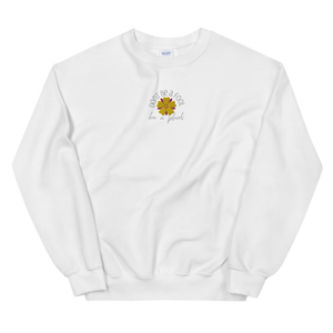Don't Be A Fool, Be A Phool - Embroidered Unisex Sweatshirt