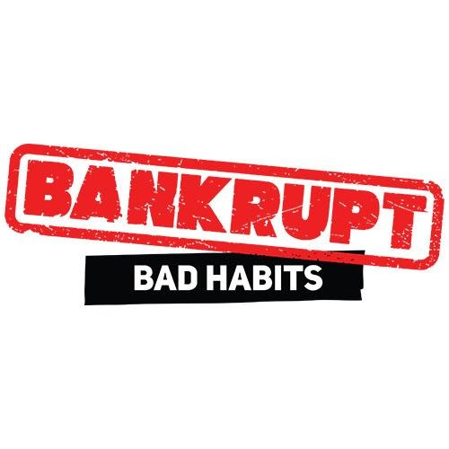 Bankrupt - Bad Habits - nerd games