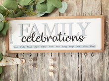Load image into Gallery viewer, Family Celebration Calendar Sign
