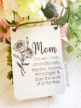 Load image into Gallery viewer, Wood Banner Sign with Mom Saying, Mom gift, Mother's Day gift