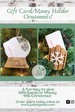Load image into Gallery viewer, Christmas Ornament Gift Card & Money Holders