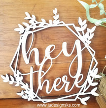 Load image into Gallery viewer, Hey There ~ Wood Cut-Out Wreath