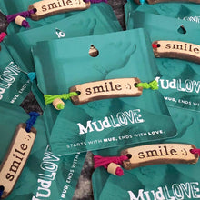 Load image into Gallery viewer, MudLOVE Inspirational Bracelet - Smile :)