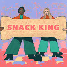 snack king podcast