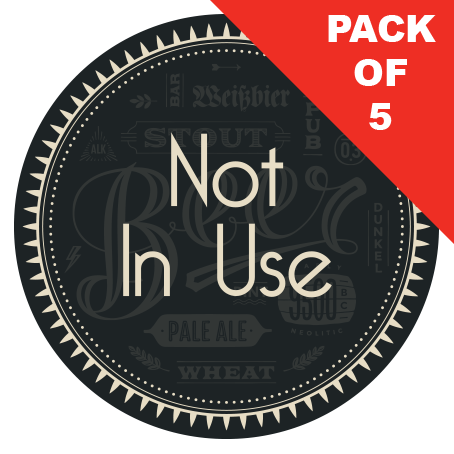 Not In Use Stickers (packs of 5)