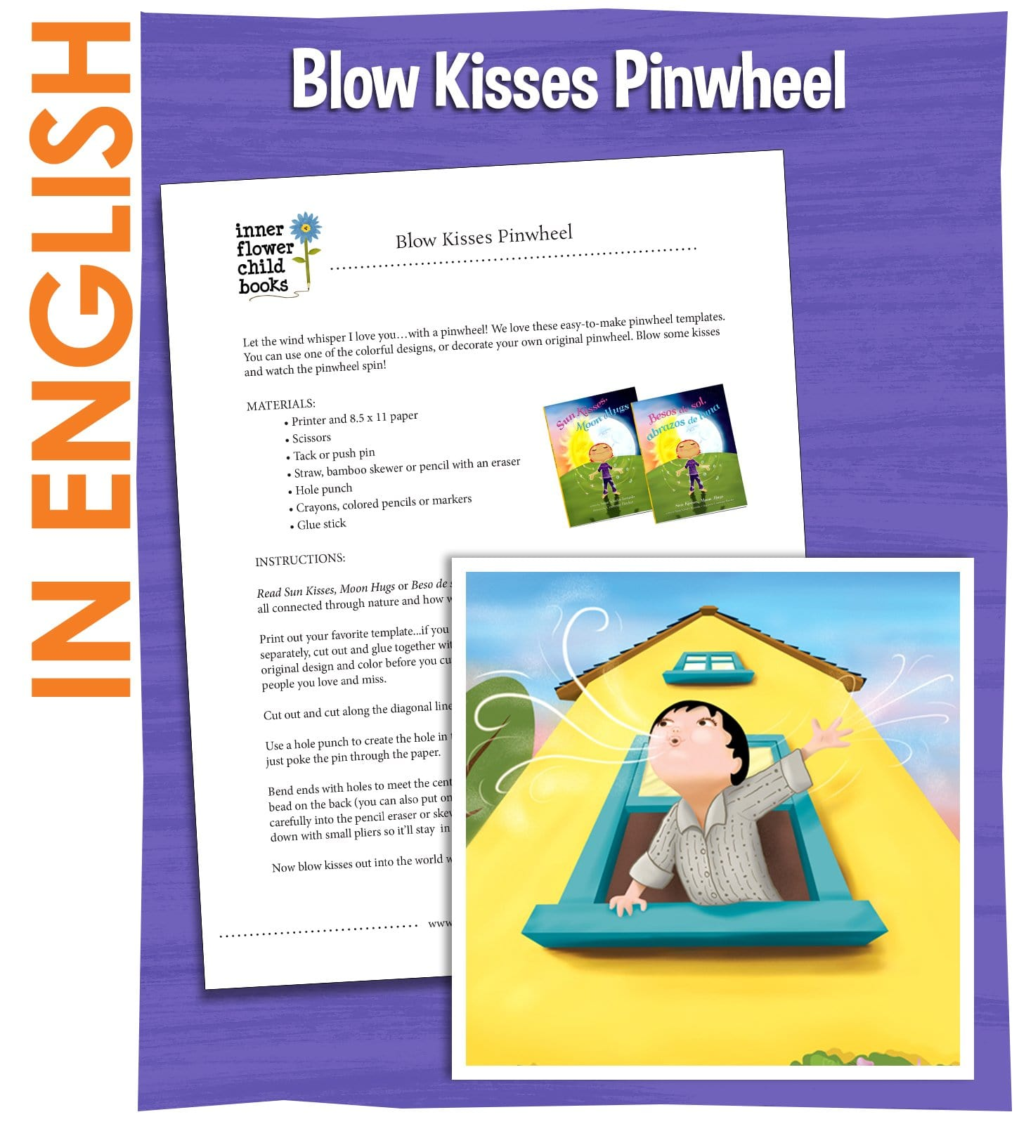 Make a Pinwheel and Blow Kisses - Sun Kisses Moon Hugs