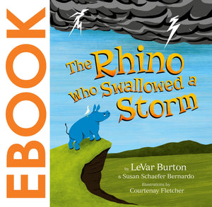 The Rhino Who Swallowed a Storm eBook