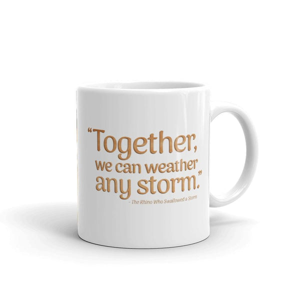 Together We Can Weather Any Storm Mug