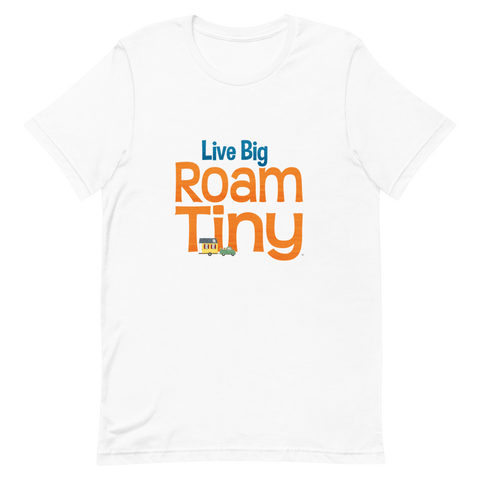 Heavyweight T Shirt Live Big Roam Tiny