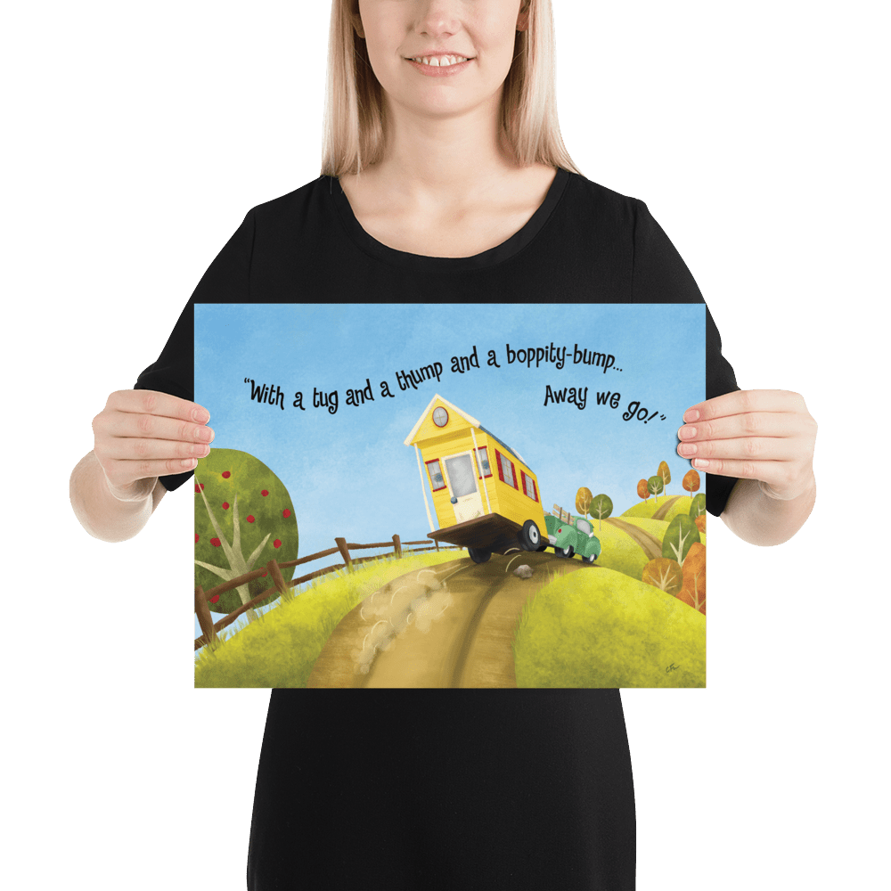 Poster Big Adventures Tiny House 12x16 Inches