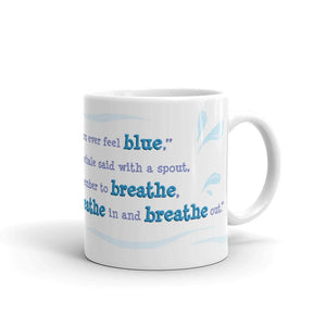 Breathe In and Breathe Out Mug