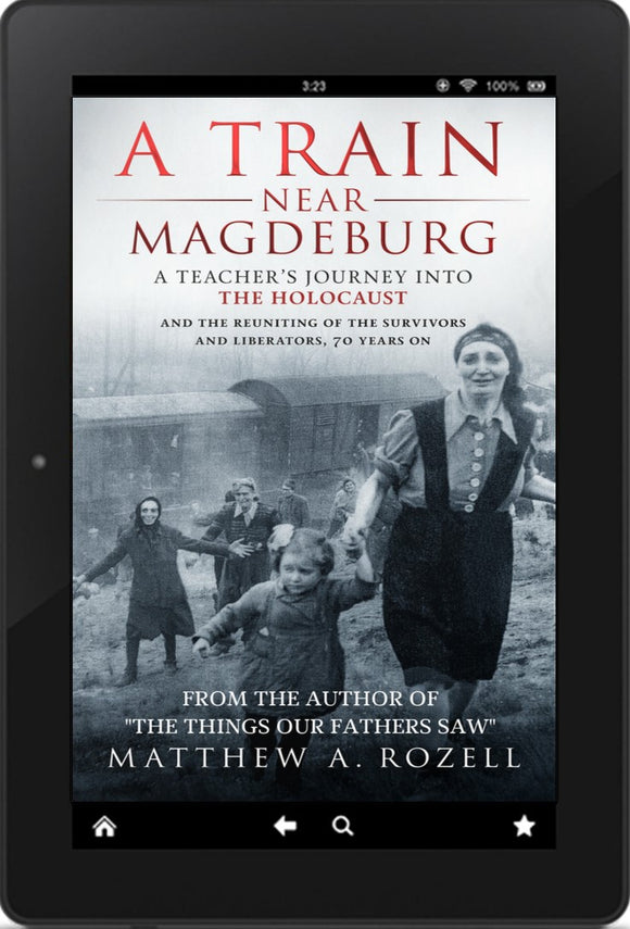 E-BOOK: A Train Near Magdeburg: A Journey into the Holocaust  [2016]
