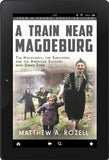 A Train Near Magdeburg (The Young Adult Adaptation)  [2020]
