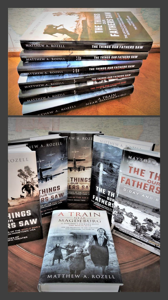 ALL THE BOOKS: The Things Our Fathers Saw® Series [Volumes 1-5] AND American Liberators in A Train Near Magdeburg