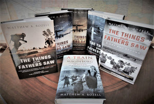 ALL THE BOOKS: The Things Our Fathers Saw® Series [Volumes 1-5] AND American Liberators in A Train Near Magdeburg, w/ Collector's Bookmarks