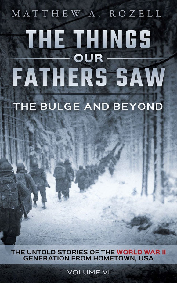 Volume VI [NEWEST TITLE]: The Bulge And Beyond—The Things Our Fathers Saw  [2020]