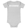 IN CHARGE baby onesie/one piece