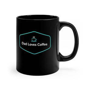 Dad Loves Coffee. Black Mug