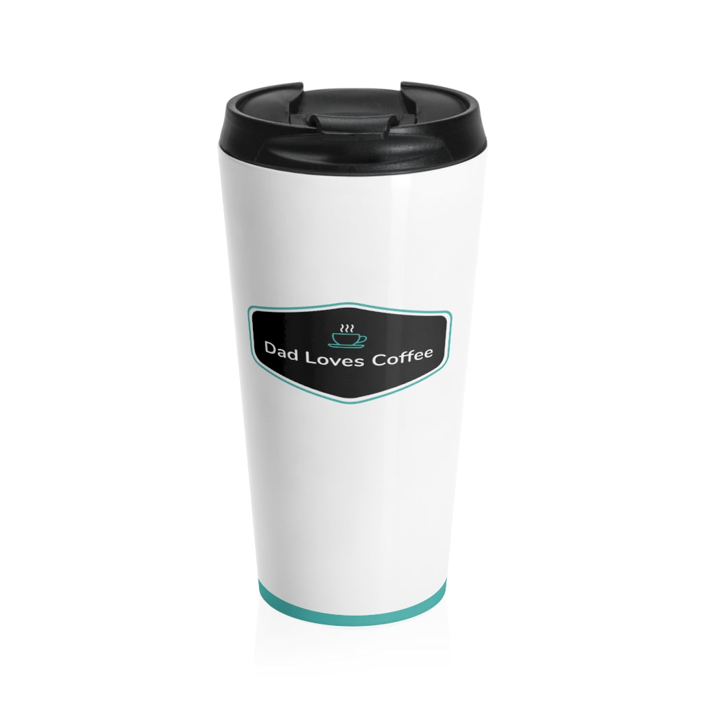 Dad Loves Coffee. Travel Mug