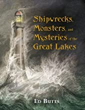 Shipwrecks, Monsters and Mysteries of the Great Lakes (Paperback)