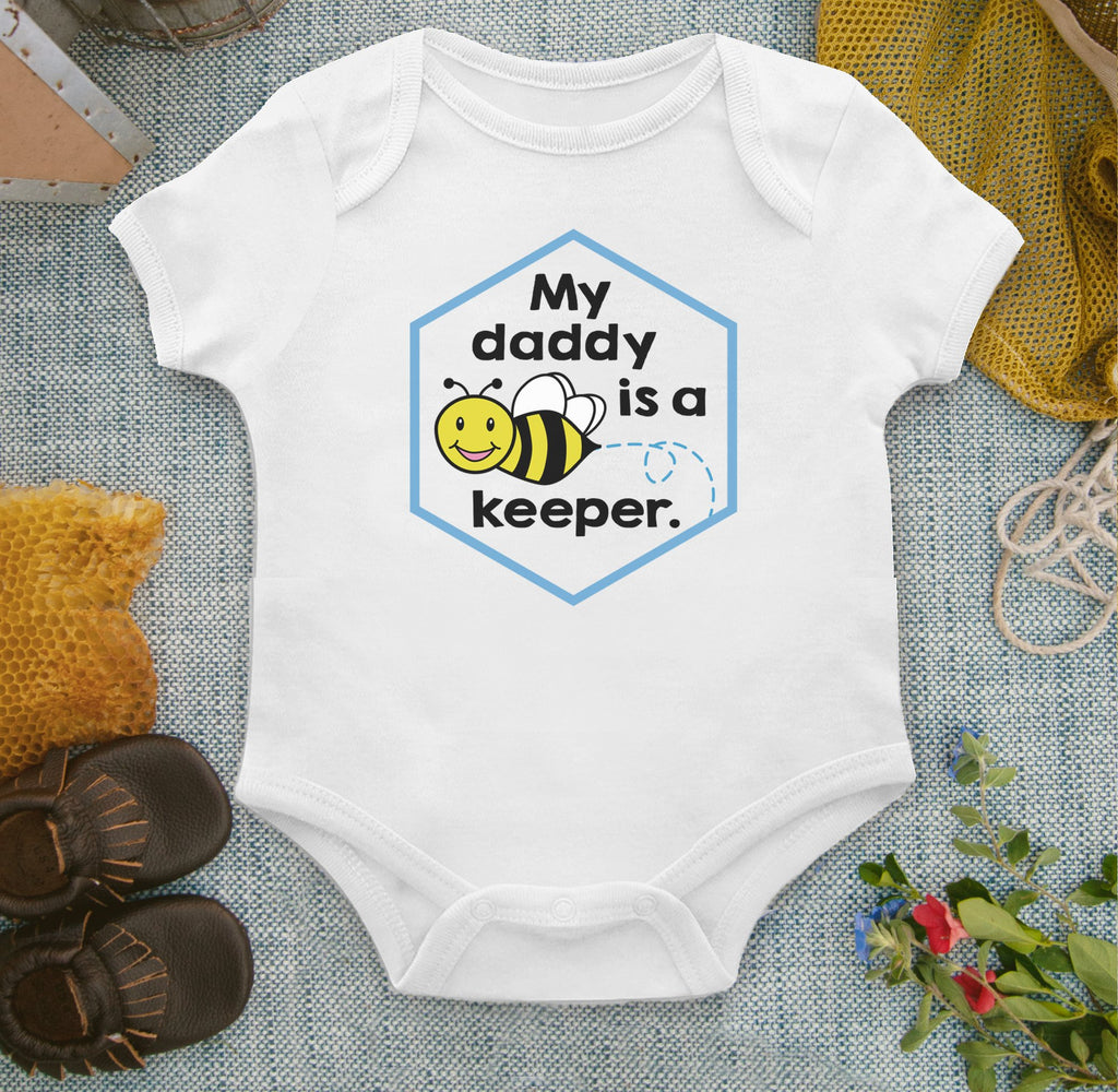 my daddy is a keeper onesie for beekeeper's baby