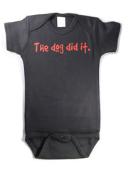 The Dog Did It Funny Baby Bodysuit Creeper Black w/ Red
