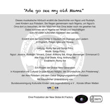 "Load image into Gallery viewer, NIGERIA Hörspiel ""Ade go see my old Mama"""