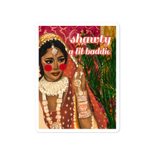 Load image into Gallery viewer, Shawty a Little Baddie - Sticker