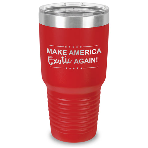 Make America Exotic Again (MAEA) Laser Etched Tumbler