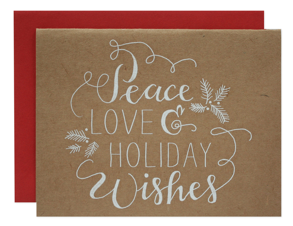 Peace, Love and Holiday Wishes Card