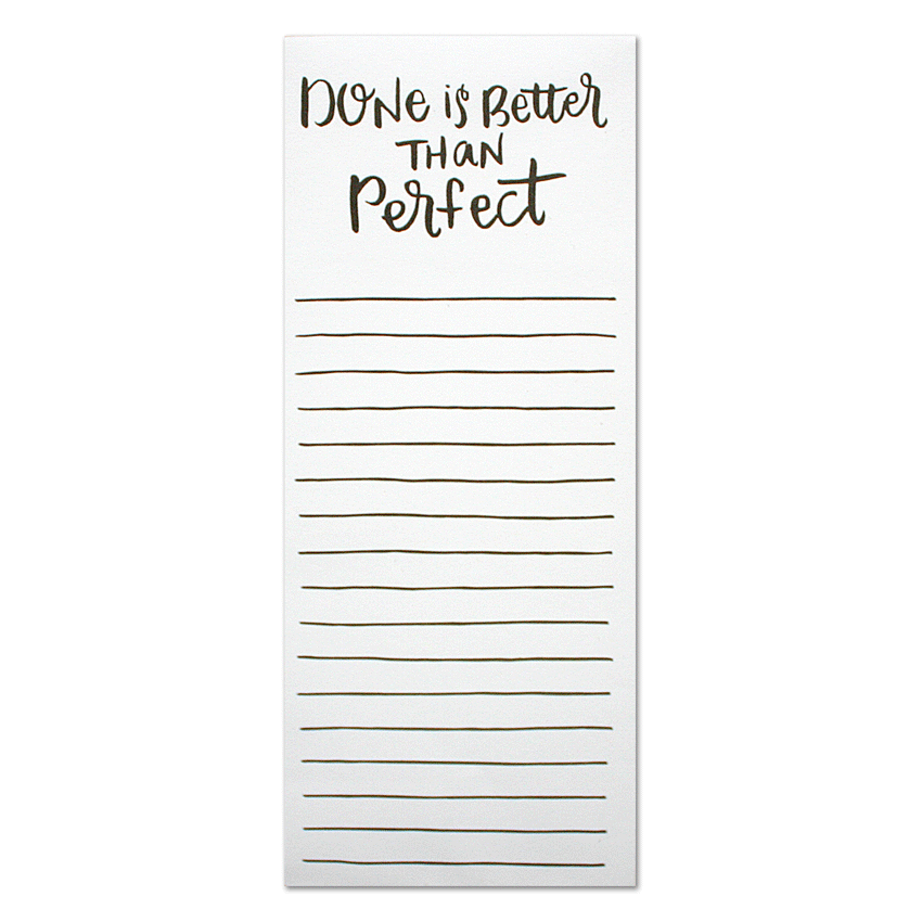 Done is Better Than Perfect Notepad