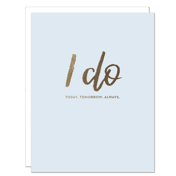 """I Do"" Wedding Card"