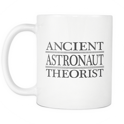 Ancient Astronaut Theorist 11oz Mug, Ancient Astronaut Theorists - Agile Expressions