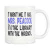 It Wasn't Me, It Was... Mrs. Peacock In The Library With The Wrench 11oz Mug, Clue Board Game Mug, Board Game Geek Gift - Agile Expressions