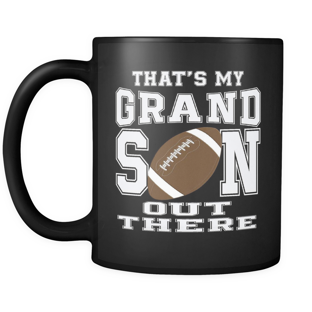 Thats My Grandson Football Grandma Or Grandpa 11oz Mug Grandparents Day Gift Idea Nana Papa Favorite Player Biggest Fan