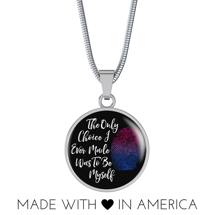 The Only Choice I Ever Made Was To Be Myself Necklace or Bangle, Bisexual Pride Jewelry - Agile Expressions