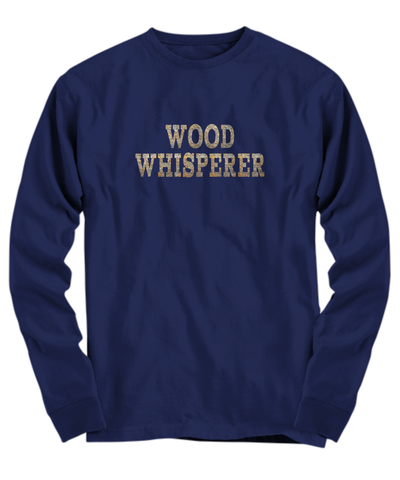 Wood Whisperer T-Shirt - Gift for Woodworker and Woodworking Enthusiast, Wood Worker, Papa Can Fix It - Agile Expressions