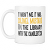 It Wasn't Me, It Was... Colonel Mustard In The Library With The Candlestick 11oz Mug, Clue Board Game Mug, Board Game Geek Gift - Agile Expressions