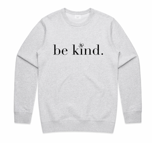 Be Kind - Unisex Sweater