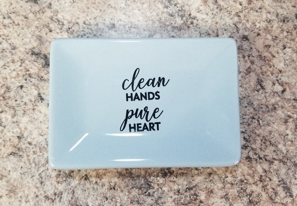 Clean Hands Pure Heart Ceramic Soap Dish
