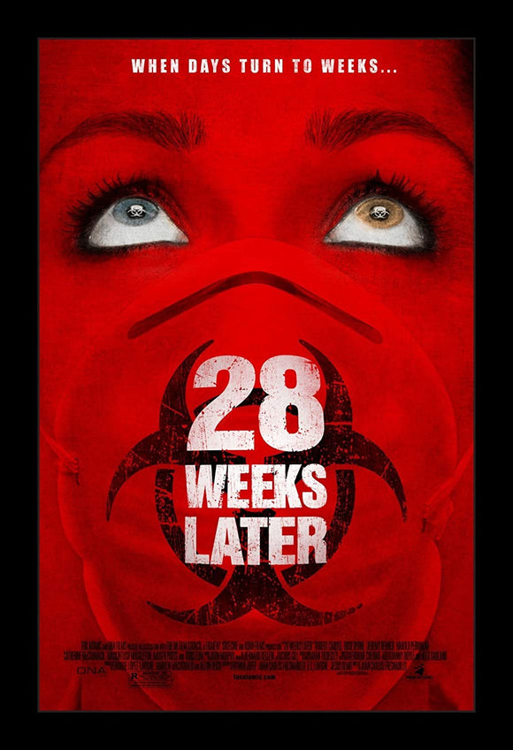 28 WEEKS LATER   (STYLE B)