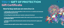 Load image into Gallery viewer, TRU-V Gift Of Protection Gift Certificate (ONLY ONLINE PAYMENT FOR GIFT CARDS)