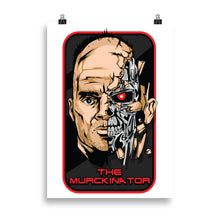 Load image into Gallery viewer, Murckinator Poster