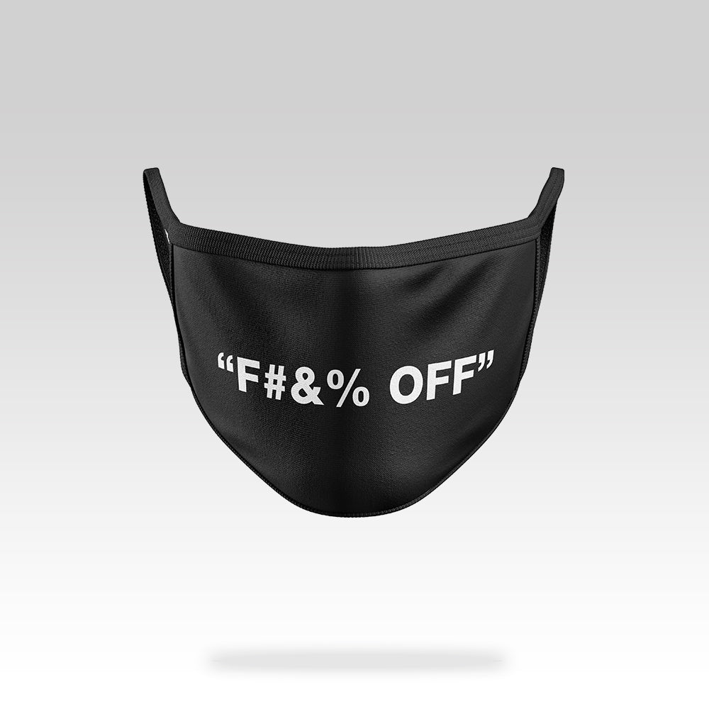 F#&% Off - Face Mask