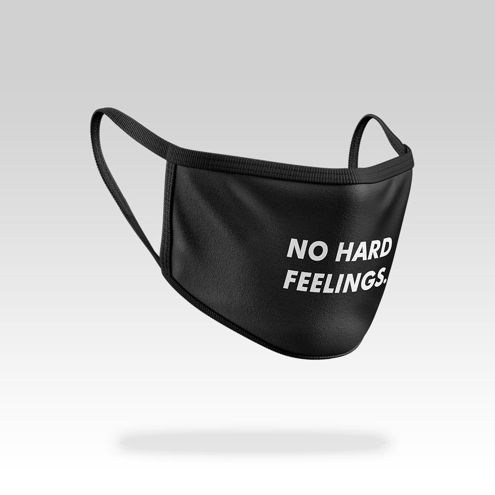 No Hard Feelings - Face Mask