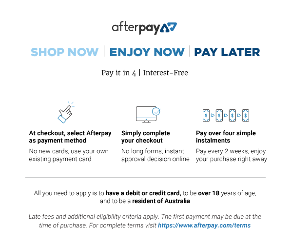 Afterpay available at checkout!