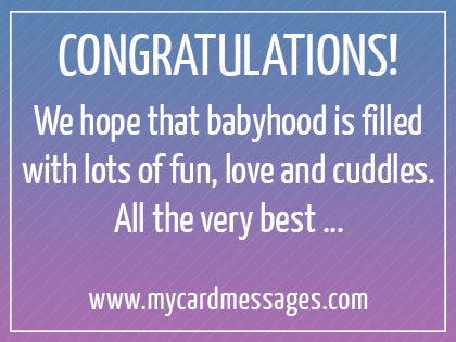 New born baby greeting messages my baskets all these mark the beginning of a new chapter in your life may you be as good parents as you are friends congratulations on a new baby m4hsunfo Image collections