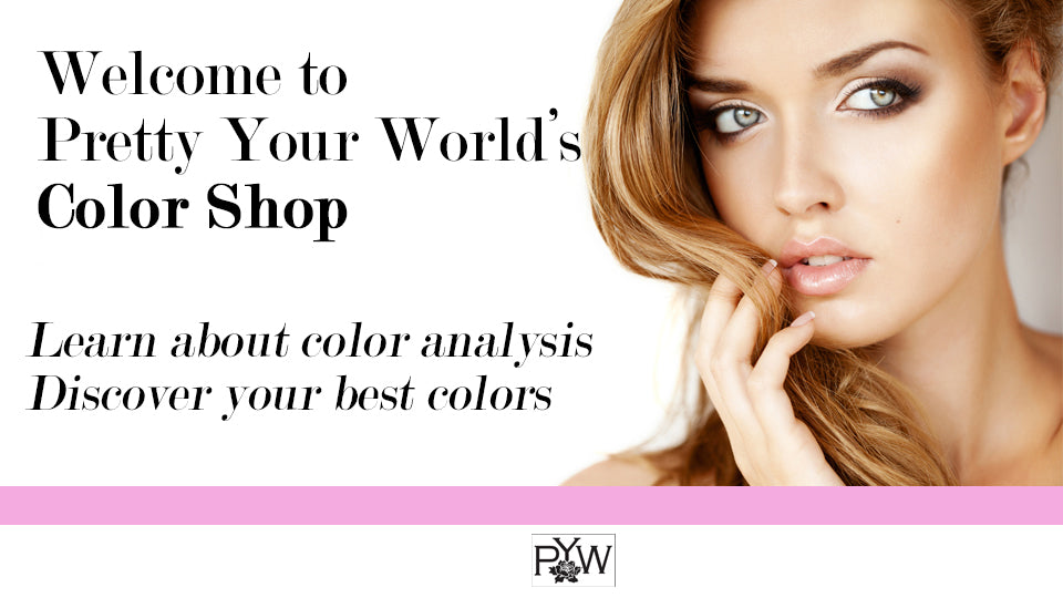 Welcome to Pretty Your World's Color Shop