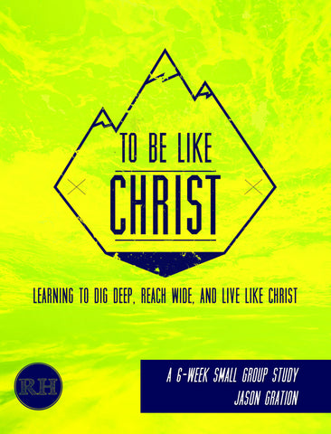 To Be Like Christ (PDF)