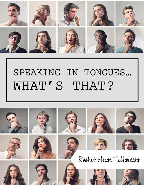Speaking in Tongues... What's That?